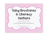 Using Brochures in Literacy Centers: 2nd Grade Common Core