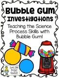 Using Bubble Gum to teach the Science Process Skills Lab Pack