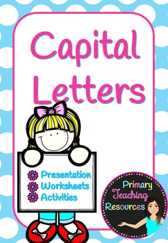 Using Capital Letters (Presentation, activities and worksheets).