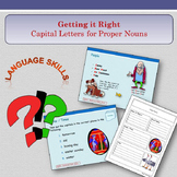 'Getting it Right' - Using Capitals Letters for Proper Nouns