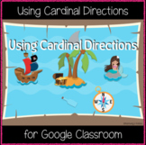 Using Cardinal Directions (Great for Google Classroom)