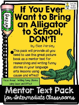 Using Cause and Effect to Write Funny Stories with a Mentor Text