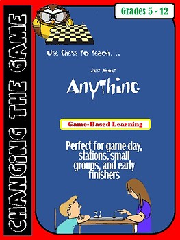 Use Chess to Teach Just About Anything