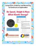 Using Claim, Evidence & Reasoning -Kinetic Energy MS-PS3-1