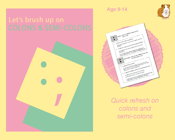 Using Colons And Semi Colons (Improve Your English Work Packs) 9-14 years