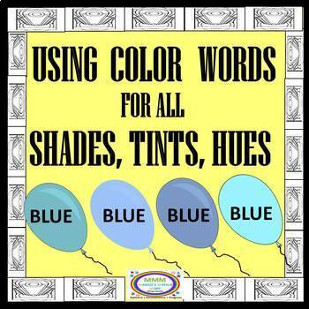 Using Color Words for All Shades, Hues,Tints of Color