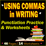 Using Comma in Writing   Punctuation Practice and Worksheets   Commas   Gr 7-8