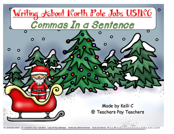 Using Commas In A Series- North Pole Edition