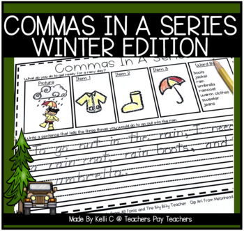 Using Commas In a Series- Winter Edition