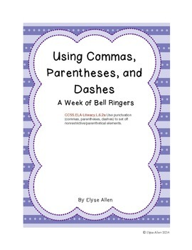 Using Commas, Parentheses, and Dashes:  A Week of Bell Ringers