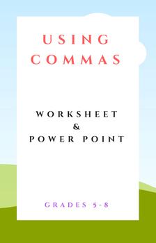 Using Commas Worksheet & PPT