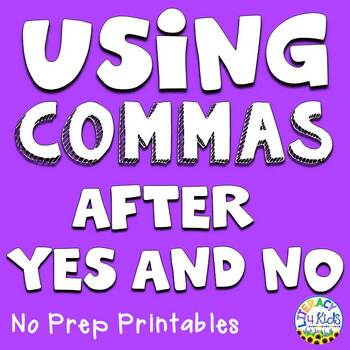 Using Commas after Yes and No