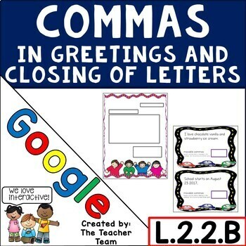 Using Commas in Greetings and Closing of Letters for Google Drive L.2.2.B