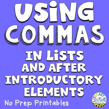 Using Commas in Lists and after Introductory Elements No Prep Printables