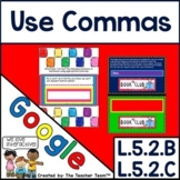 Using Commas to Separate Elements for Google Drive L.5.2.B