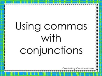 Using Commas with Conjunctions and Compound Sentences