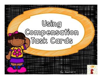 Using Compensation Task Cards