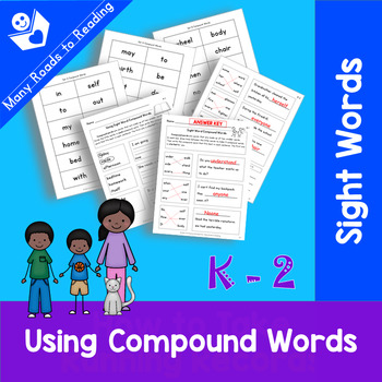 Using Compound Sight Words: Grades K-2