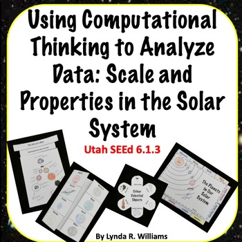 Using Computational Thinking to Analyze Data: in Space Utah SEEd 6.1.3