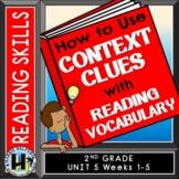 Using Context Clues - 2nd Grade Wonders Reading Series Voc