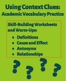 Using Context Clues: Academic Vocabulary Practice
