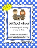 Using Context Clues ~ Determining The Meaning of Unknown Words