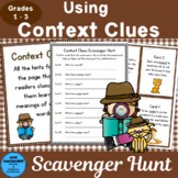 Using Context Clues Scavenger Hunt Grades 1 - 3