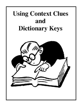 Using Context Clues and Dictionary Keys Activities and Worksheets