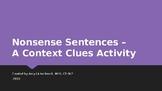 Using Context Clues in Nonsense Sentences