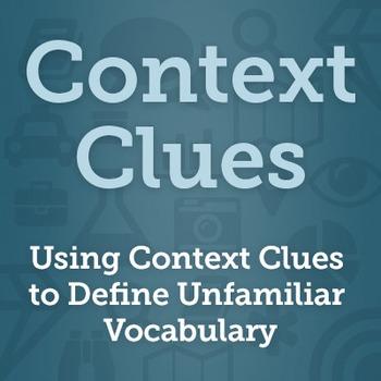 Using Context Clues to Determine Unfamiliar Vocabulary - Grade 6