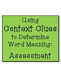 Using Context Clues to Determine Word Meaning: Assessment