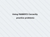 Using Coordinating Conjunctions or Fanboys Correctly