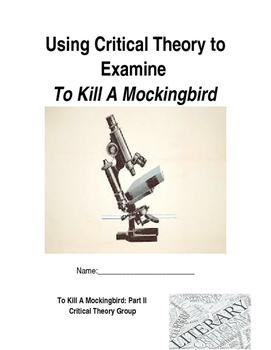 Using Critical Theory to Examine To Kill A Mockingbird
