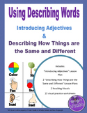 Using Describing Words Lesson Plans and Practice Worksheets / Same and Different