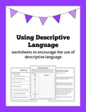 Using Descriptive Language: worksheets to encourage colour