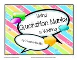 Quotation Marks - Researching and Using Dialogue in Writing