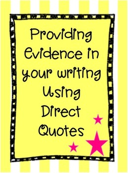 Providing Evidence From the Text by Using Direct Quotes