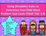 3.4I Using Divisibility Rules to Determine Even/Odd Word Problems STAAR