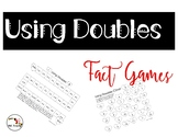 Using Doubles Fact Games