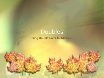 Using Doubles Facts to Add to 20 PowerPoint