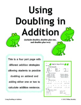 """Using Doubling in Addition"" Doubles, Doubles Plus One, Doubles Plus Two"