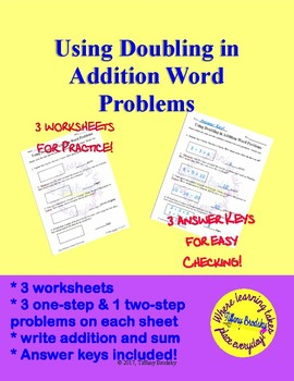 Using Doubling in Addition Word Problems Bell Ringer, Homework, Classwork