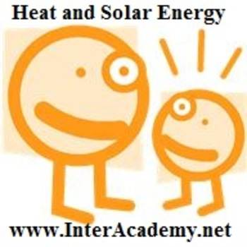 Using Energy From the Sun: Heat and Solar Energy (Week Thr