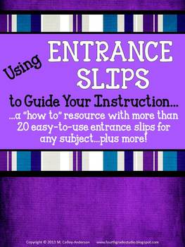 Using Entrance Slips to Guide Instruction:  A Formative Assessment Resource