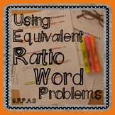 Using Equivalent Ratios Word Problems