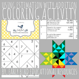 Using Estimation with Addition Coloring Activity