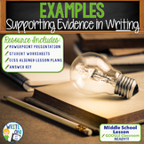EXAMPLES as Supporting Evidence - Middle School