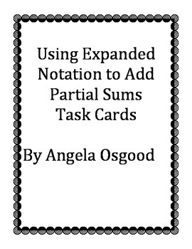 Using Expanded Notation to Add Partial Sums