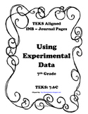 Using Experiemental Data INB TEKS 7.6C