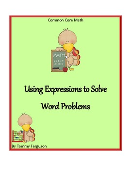 Using Expressions to Solve Word Problems
